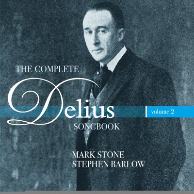 The complete Delius songbook – vol.2
