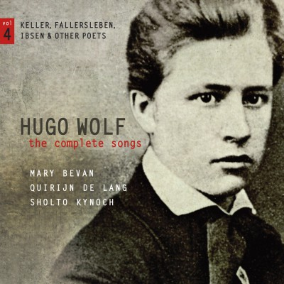 Hugo Wolf – the complete songs – vol.4: Keller, Fallersleben, Ibsen & other poets