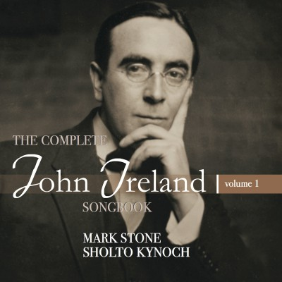The complete John Ireland songbook – volume 1