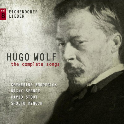Hugo Wolf – the complete songs – vol.8: Eichendorff Lieder