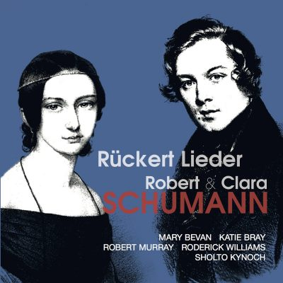 Robert and Clara Schumann Rückert Lieder