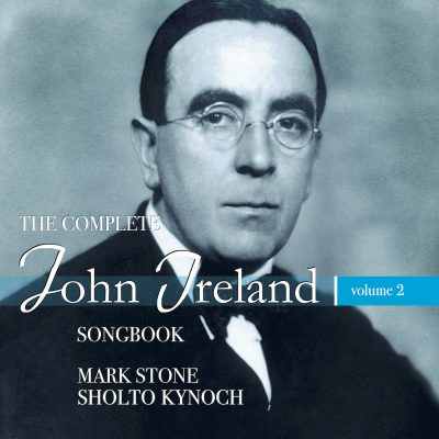 The complete John Ireland songbook – vol.2