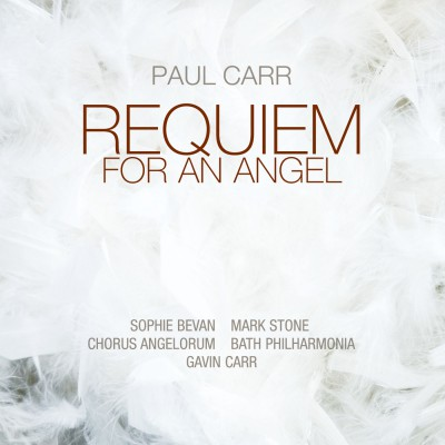 Paul Carr: Requiem For An Angel