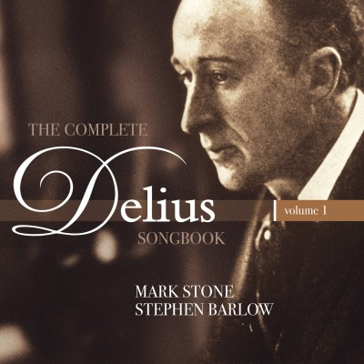 The complete Delius songbook – vol.1