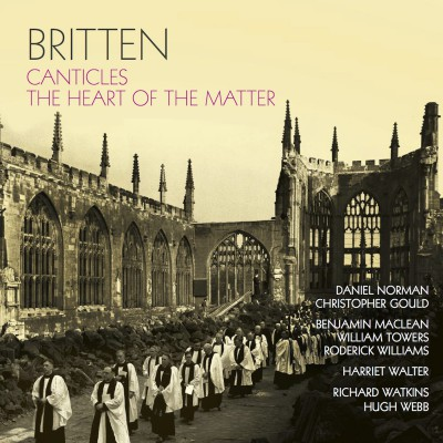 Britten: Canticles & The heart of the matter