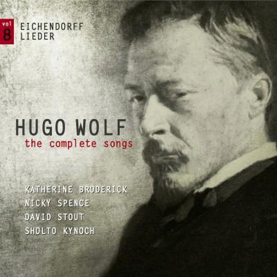 Hugo Wolf – the complete songs – vol.8: Eichendorff Lieder