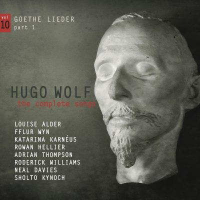 Hugo Wolf – the complete songs – vol.10: Goethe Lieder part 1