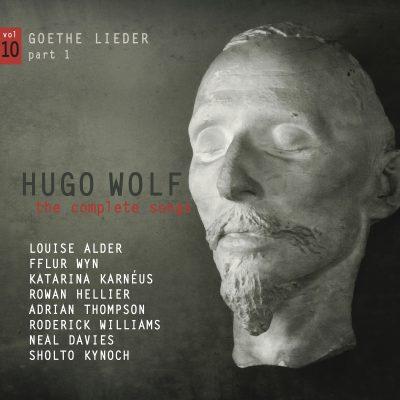 Hugo Wolf – the complete songs – vol.10: Goethe Lieder part 1